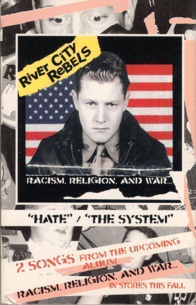 River City Rebels - Hate / The System