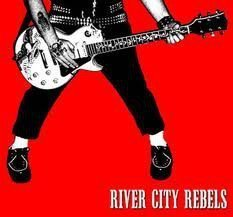 River City Rebels - Playing To Live Living To Play
