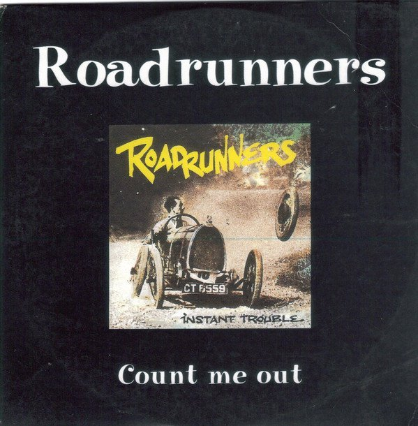 Roadrunners - Count Me Out