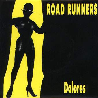 Roadrunners - Dolores