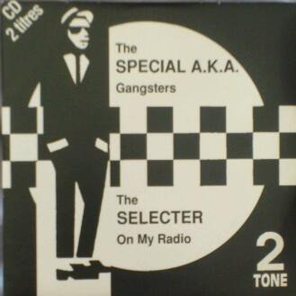 Roddy Radiation  The Specials - Gangsters / On My Radio