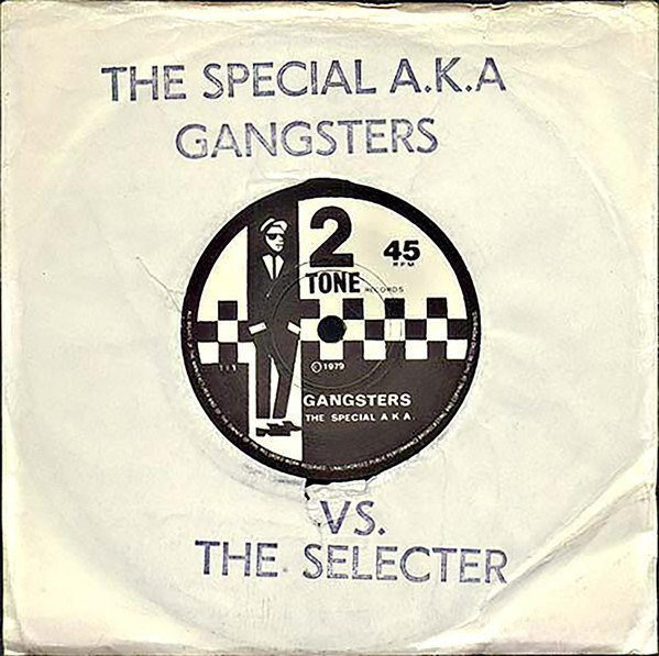 Roddy Radiation  The Specials - Gangsters / The Selecter