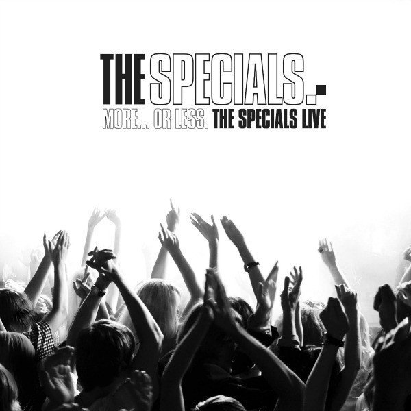 Roddy Radiation  The Specials - More... Or Less. - The Specials Live