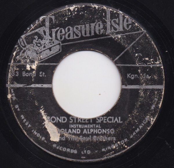 Roland Alphonso - Bond Street Special / You Should Have Known