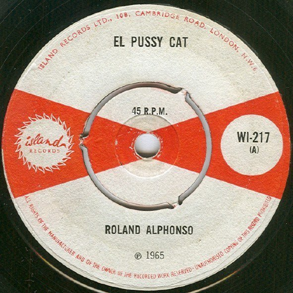 Roland Alphonso - El Pussy Cat / Tiger In Your Tank