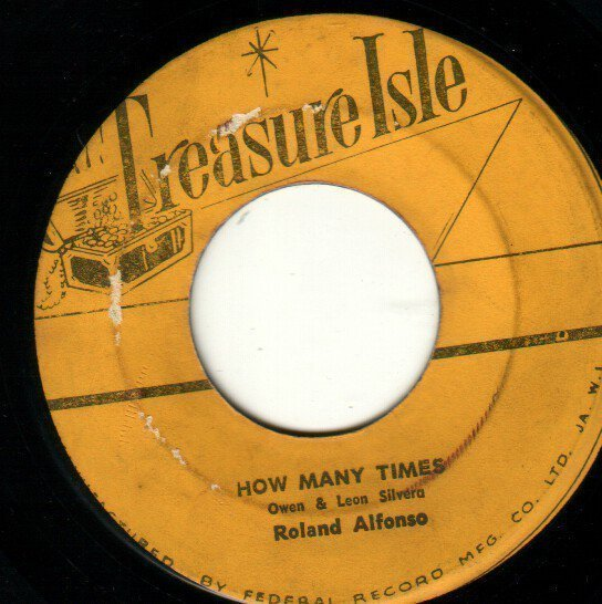 Roland Alphonso - How Many Times / My Love For You