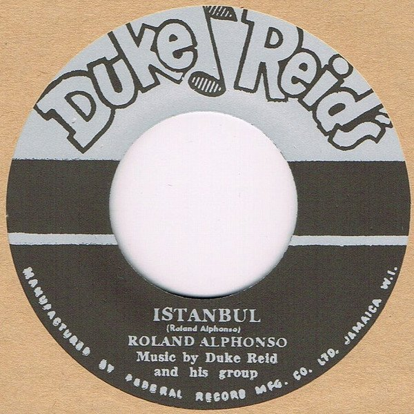 Roland Alphonso - Istanbul / Mary Had A Little Lamb