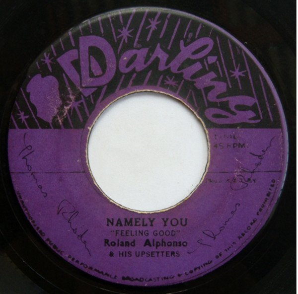 Roland Alphonso - Namely You / My Little Girl