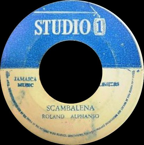 Roland Alphonso - Scambalena / Never Leave Again