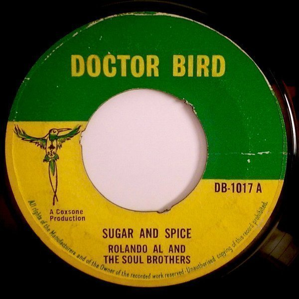 Roland Alphonso - Sugar And Spice / Get Out Of My Life