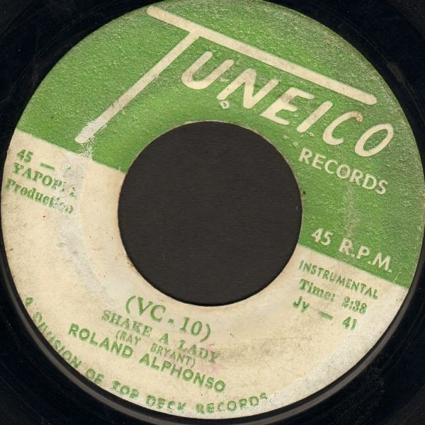 Roland Alphonso - (VC - 10) Shake A Lady / Snake In The Grass