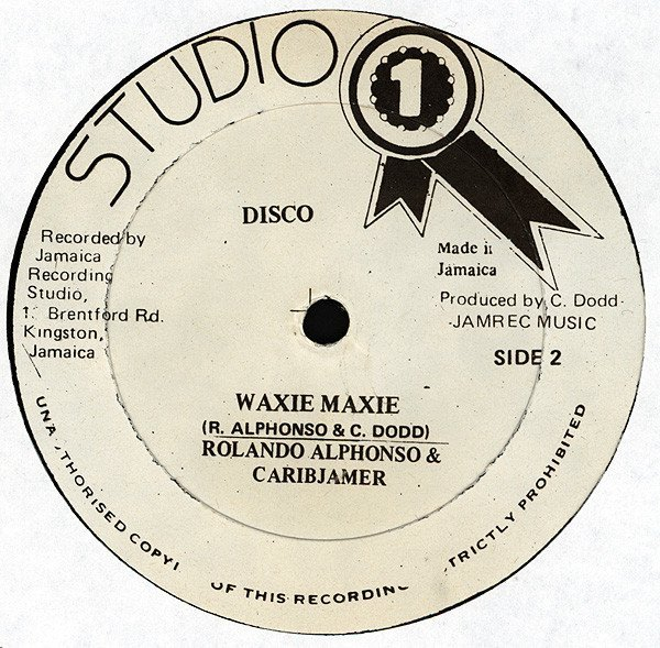Roland Alphonso - Waxie Maxie / Dance In A Montreal