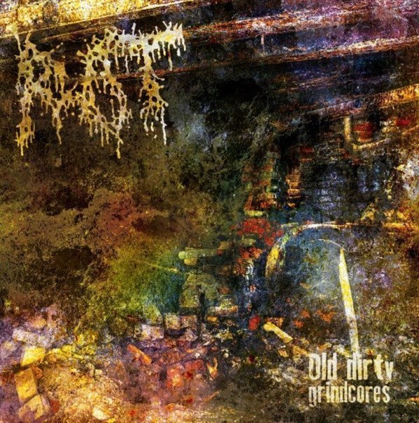 Rot - Old Dirty Grindcores 2007-1991