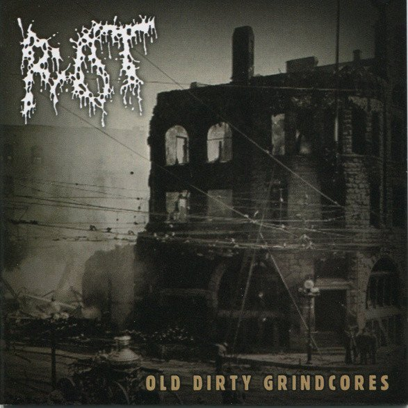 Rot - Old Dirty Grindcores