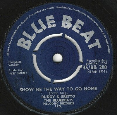 Ruddy And Sketto Baron Twist And His Knights - Let Me Dream / Show Me The Way To Go Home