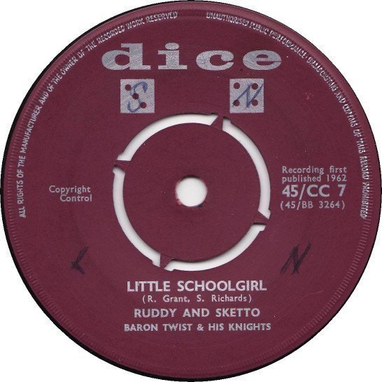 Ruddy And Sketto Baron Twist And His Knights - Little Schoolgirl / Hush Baby