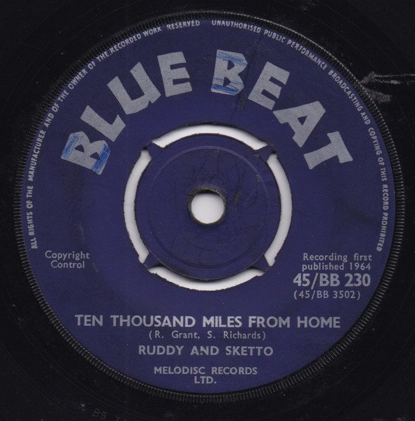 Ruddy And Sketto Baron Twist And His Knights - Ten Thousand Miles From Home / I Need Someone