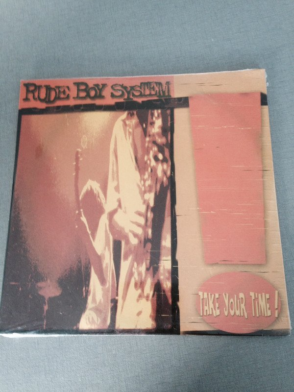 Rude Boy System - Take your time!