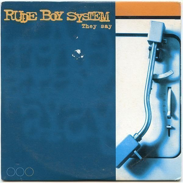 Rude Boy System - They Say