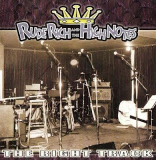Rude Rich And The High Notes - The Right Track