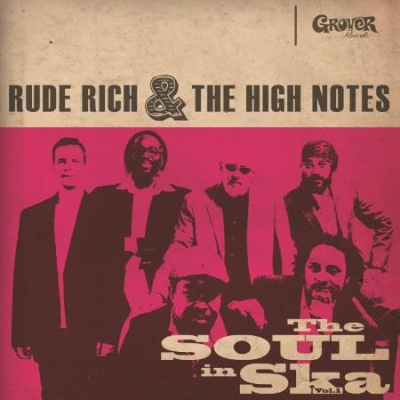 Rude Rich And The High Notes - The Soul In Ska Vol. 1