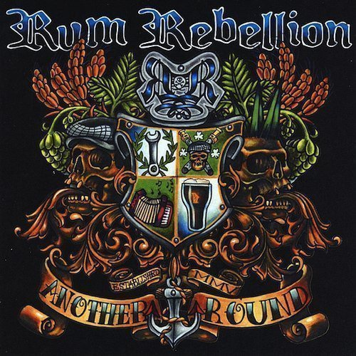 Rum Rebellion - Another Round