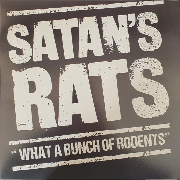 Satans Rats - What A Bunch Of Rodents