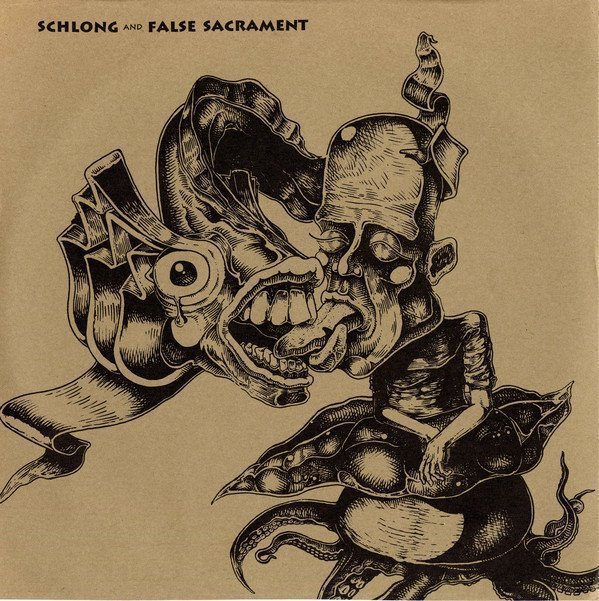 Schlong - Schlong And False Sacrament