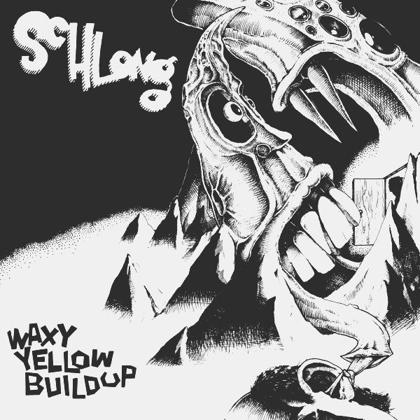 Schlong - Waxy Yellow Buildup