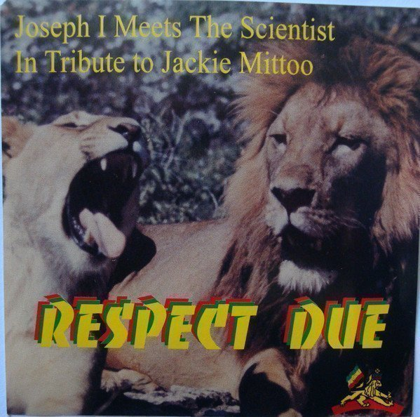 Scientist - In Tribute To Jackie Mittoo - Respect Due