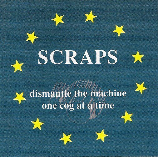 Scraps - Dismantle The Machine One Cog At A Time
