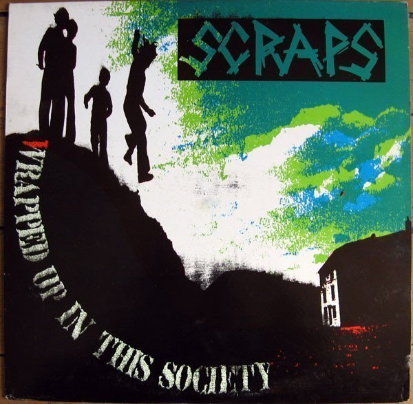 Scraps - Wrapped Up In This Society