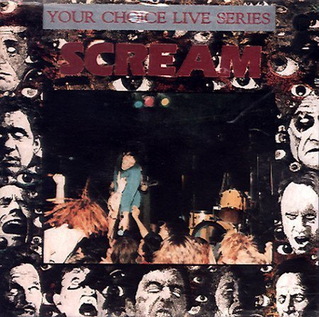Scream - Your Choice Live Series