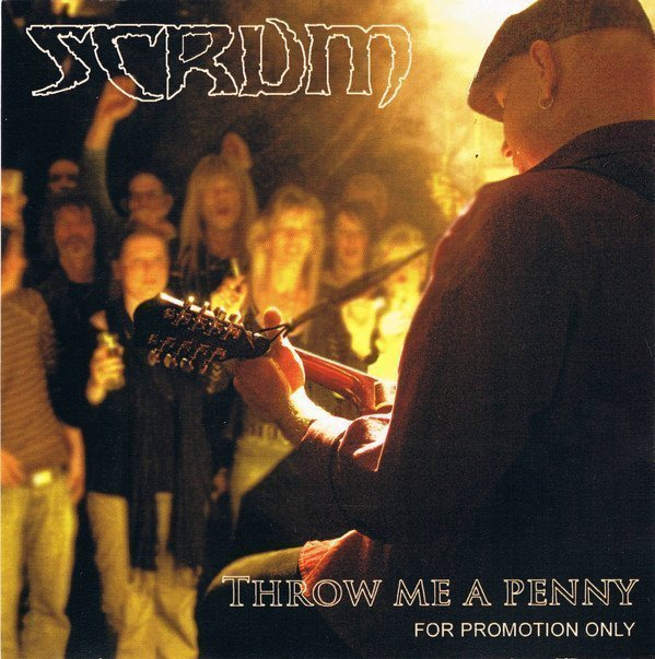 Scrum - Throw Me A Penny