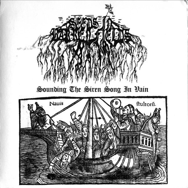 Seeds In Barren Fields - Sounding The Siren Song In Vain