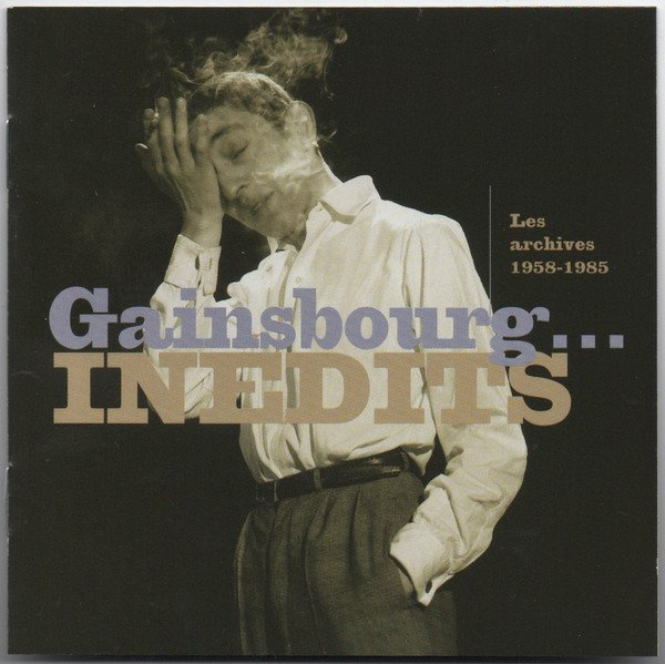 Serge Gainsbourg - Inédits - Les Archives 1958-1985