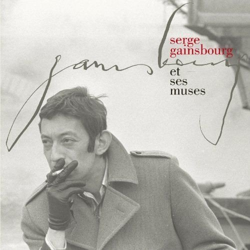Serge Gainsbourg - Serge Gainsbourg Et Ses Muses