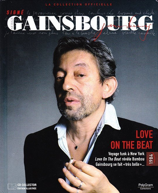 Serge Gainsbourg - Signé Gainsbourg - La Collection Officielle [16] - Love on the Beat - 1984