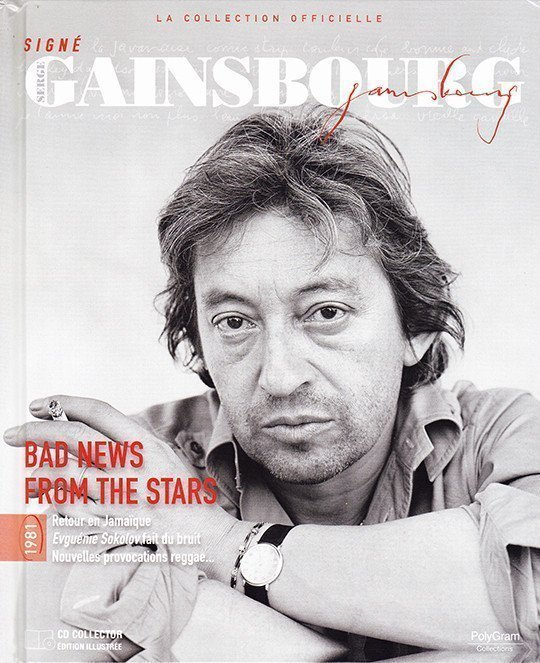 Serge Gainsbourg - Signé Gainsbourg - La Collection Officielle [22] - Bad News from the Stars - 1981