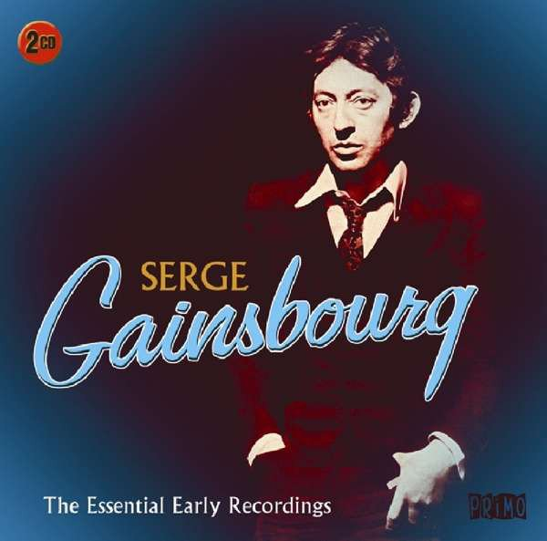 Serge Gainsbourg - The Essential Early Recordings