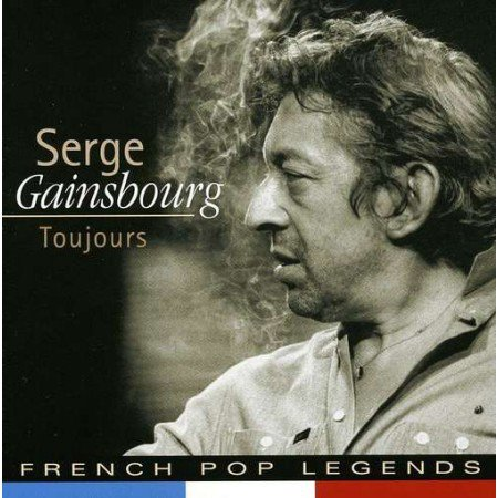 Serge Gainsbourg - Toujours