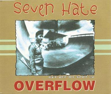 Seven Hate - Get Off My Spot Ep