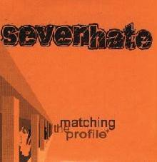 Seven Hate - Matching The Profile