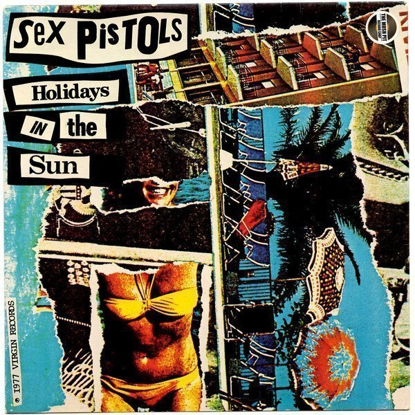 Sex Pistols - Holidays In The Sun/ My Way