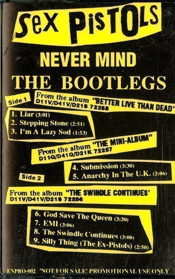 Sex Pistols - Never Mind the Bootlegs