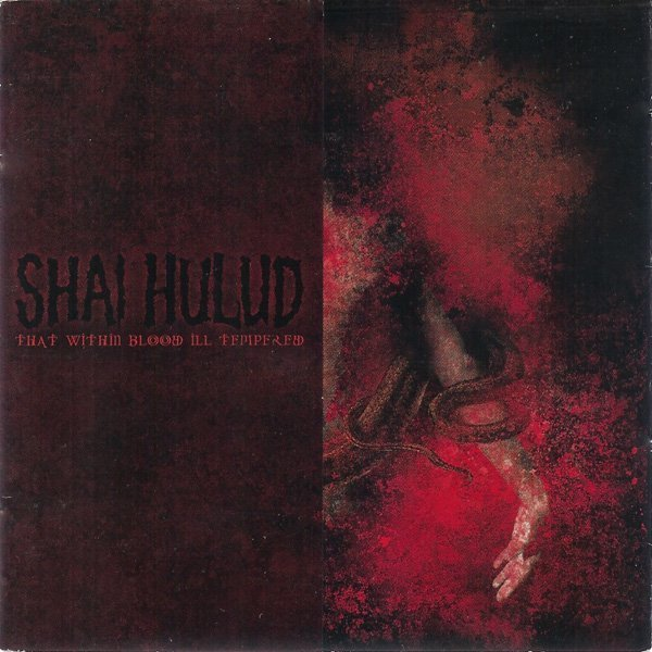 shaihulud - That Within Blood Ill-Tempered