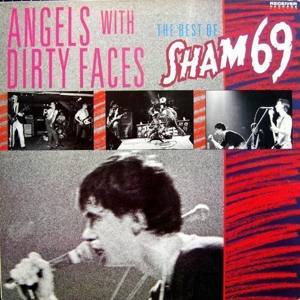 Sham 69 - Angels With Dirty Faces - The Best Of Sham 69