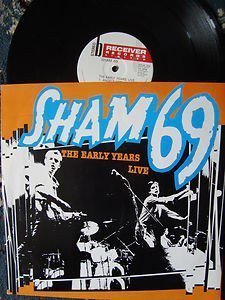 Sham 69 - The Early Years Live