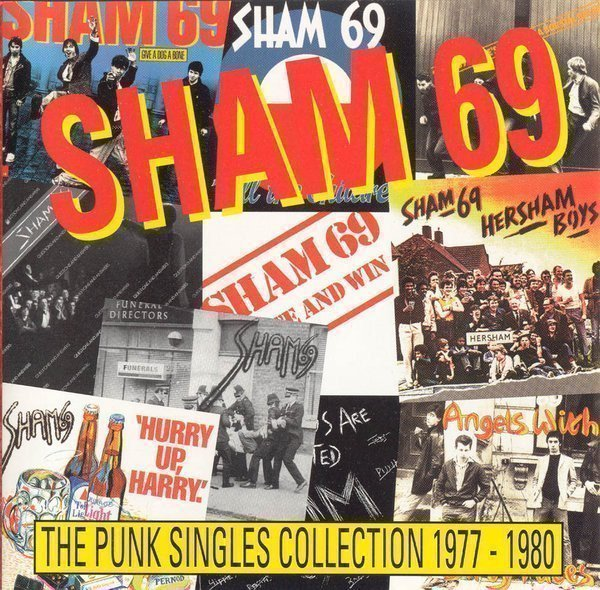 Sham 69 - The Punk Singles Collection 1977 - 1980