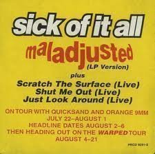 Sick Of It All - Maladjusted
